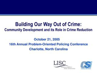 Building Our Way Out of Crime: Community Development and its Role in Crime Reduction
