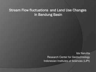 Stream Flow fluctuations  and Land Use Changes  in Bandung Basin