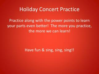 Holiday Concert Practice