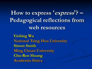 How to express  ' express ' ?  – Pedagogical reflections from web resources