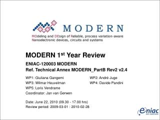MODERN 1 st  Year Review  ENIAC-120003 MODERN Ref. Technical Annex MODERN_PartB Rev2 v2.4