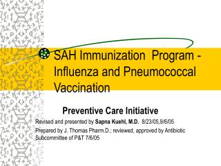 SAH Immunization  Program -  Influenza and Pneumococcal Vaccination
