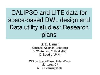 CALIPSO and LITE data for space-based DWL design and Data utility studies: Research plans