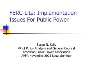 FERC-Lite: Implementation Issues For Public Power