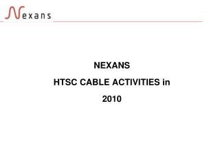 NEXANS  HTSC CABLE ACTIVITIES in  2010