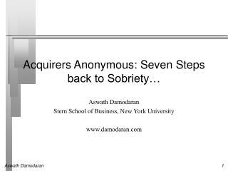 Acquirers Anonymous: Seven Steps back to Sobriety…