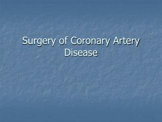 Surgery of Coronary Artery Disease