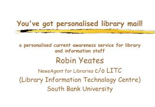 You've got personalised library mail!