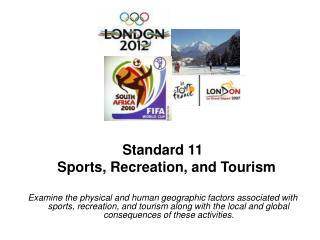 Standard 11   Sports, Recreation, and Tourism