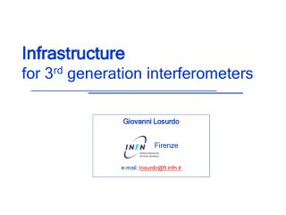 Infrastructure    				 for 3 rd  generation interferometers