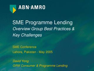 SME Programme Lending Overview Group Best Practices &  Key Challenges