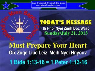 Must Prepare Your Heart Oix Zuqc Liuc Leiz Meih Nyei Hnyouv