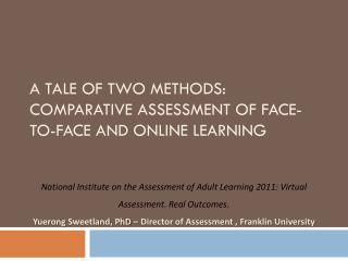 A Tale of Two Methods:  comparative Assessment of face-to-face and online learning