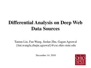 Differential Analysis on Deep Web Data Sources
