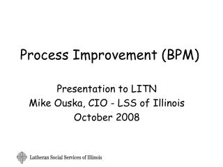 Process Improvement (BPM)