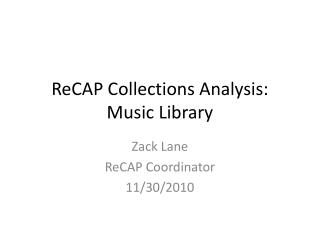 ReCAP Collections Analysis: Music Library