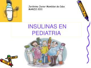 INSULINAS EN PEDIATRIA