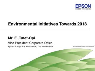 Environmental Initiatives Towards 2018