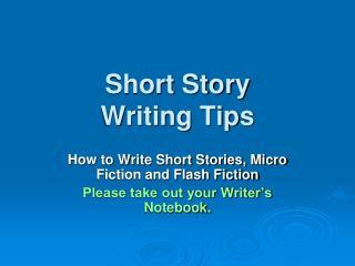 Short Story Writing Tips