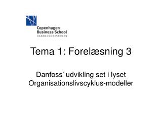 Tema 1: Forelæsning 3