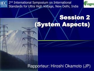 Session 2 ( System Aspects)