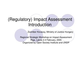 (Regulatory) Impact Assessment Introduction