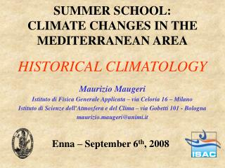 SUMMER SCHOOL: CLIMATE CHANGES IN THE MEDITERRANEAN AREA