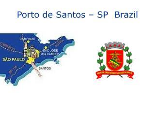 Porto de Santos – SP Brazil