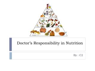Doctor's Responsibility in Nutrition