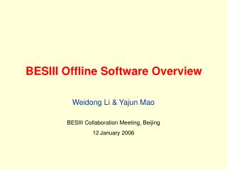 BESIII Offline Software Overview