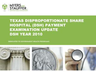 Texas Disproportionate share hospital (DSH) Payment Examination UPdate  DSH Year 2010