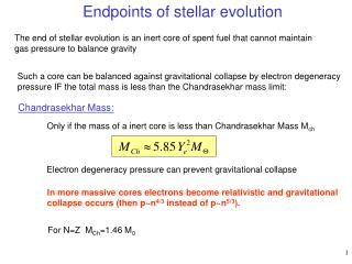 Endpoints of stellar evolution