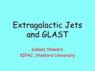 Extragalactic Jets and GLAST