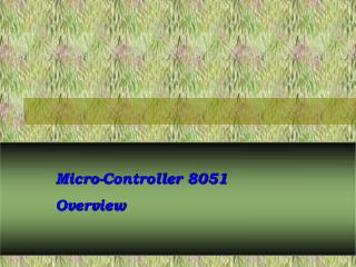 Micro-Controller 8051 Overview