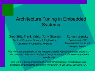 Architecture Tuning in Embedded Systems