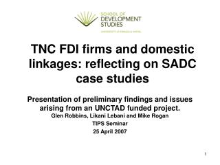 TNC FDI firms and domestic linkages: reflecting on SADC case studies