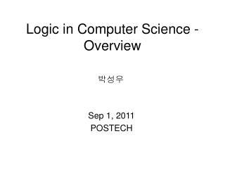 Logic in Computer Science - Overview