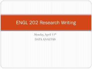 ENGL 202 Research Writing