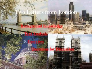 Two Letters from London