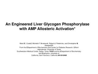 An Engineered Liver Glycogen Phosphorylase with AMP Allosteric Activation*