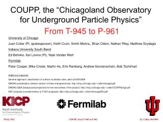 "COUPP, the ""Chicagoland Observatory for Underground Particle Physics"" From T-945 to P-961"