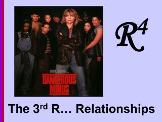 The 3 rd  R… Relationships