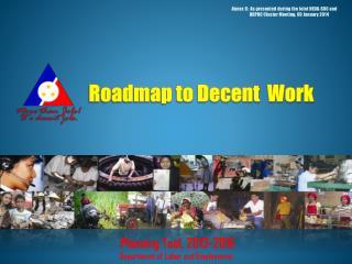 Roadmap to Decent  Work