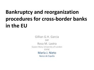 Bankruptcy and reorganization procedures for cross-border banks in the EU