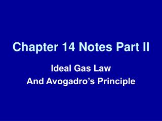 Chapter 14 Notes Part II