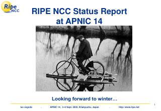 RIPE NCC Status Report  at APNIC 14