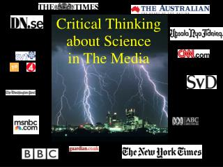 Critical Thinking  about Science in The Media