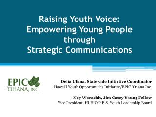 Raising Youth Voice: Empowering Young People through  Strategic Communications