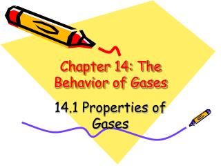 Chapter 14: The Behavior of Gases
