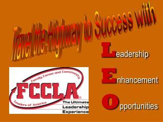 L eadership E nhancement O pportunities